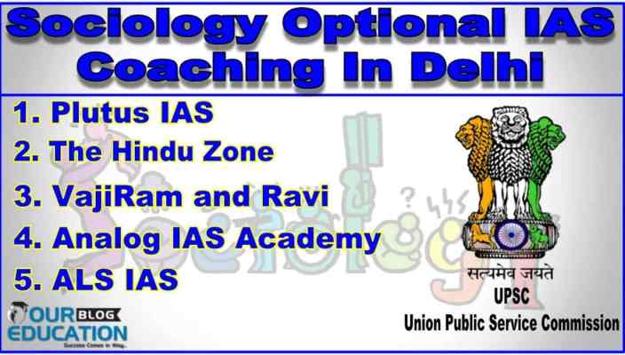 Top Sociology Optional IAS Coaching in Delhi
