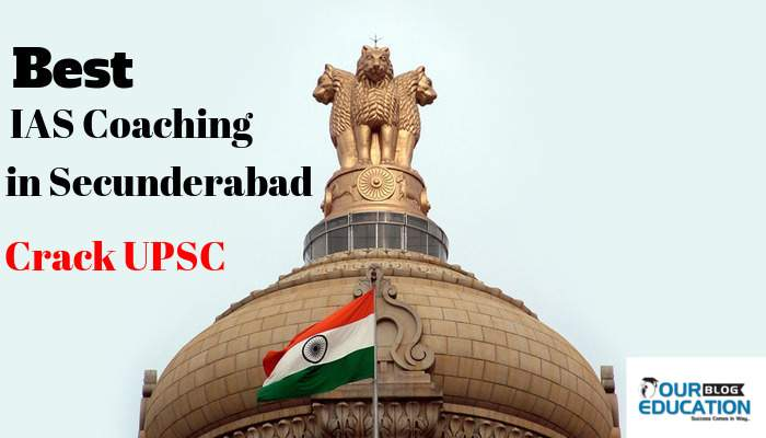 IAS Coaching in Secundrabad