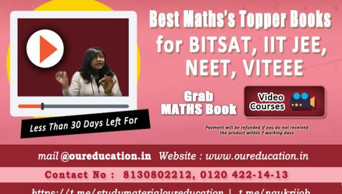Best Maths's Topper Books for BITSAT, IIT JEE, NEET, VITEEE