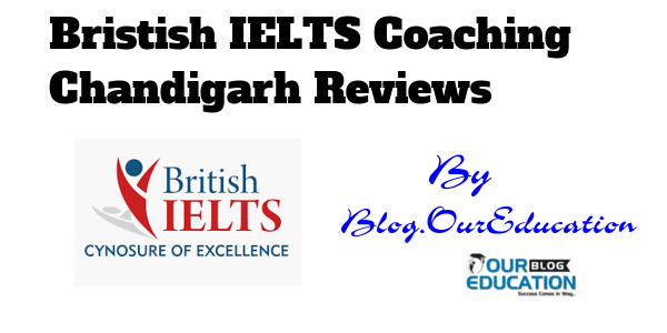 British IELTS coaching Chandigarh Reviews