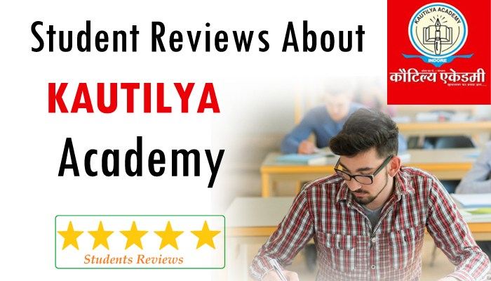 Student Reviews about Kautilya Academy Indore