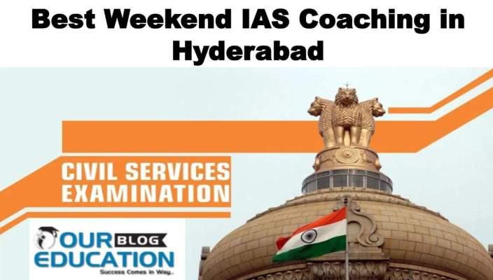 Best weekend IAS Coaching in Hyderabad