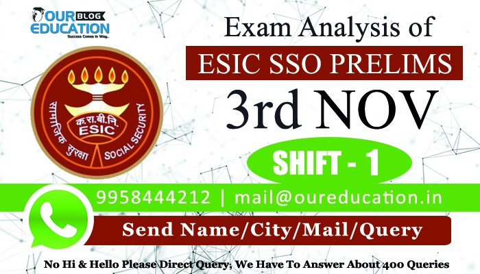 ESIC SSO Prelims 2018 - Exam Analysis - 3rd November - Shift 1