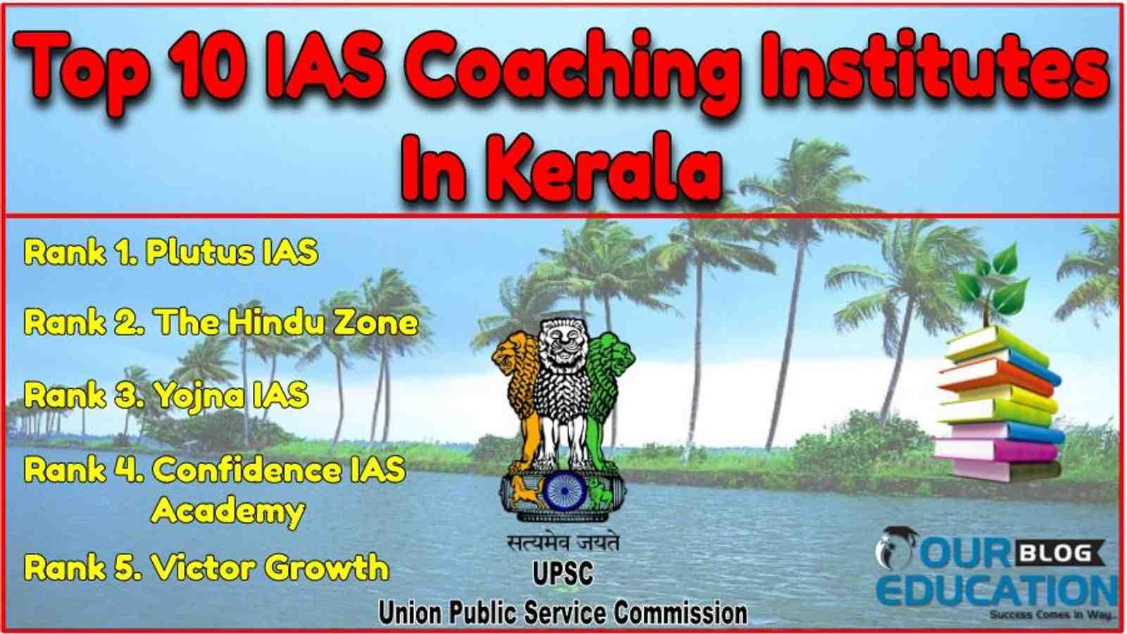 Top 10 Ias Coaching Institutes In Kerala