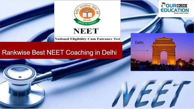Best Coaching for NEET in Delhi