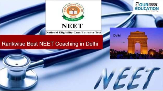 Best Coaching for NEET in Delhi