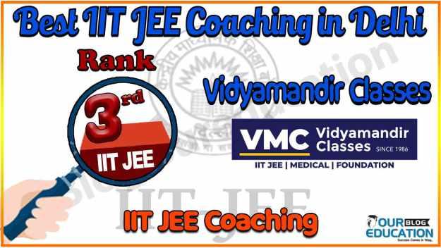 Top IIT JEE Coaching in Delhi