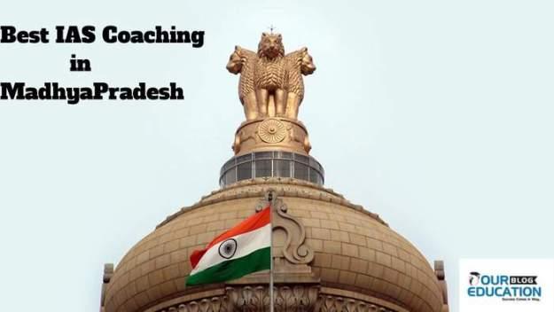 Best IAS Coaching in MadhyaPradesh