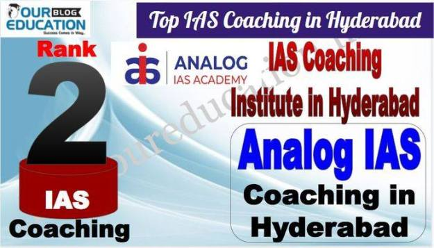 2 Best IAS Coaching in Hyderabad