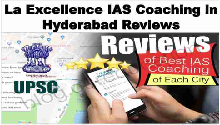 La Excellence IAS Hyderabad Reviews