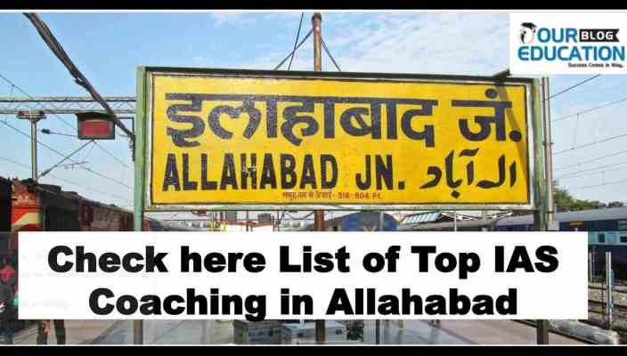 List of top IAS Coachings in Allahabad