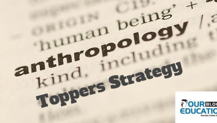 Anthropology optional Strategy by UPSC topper