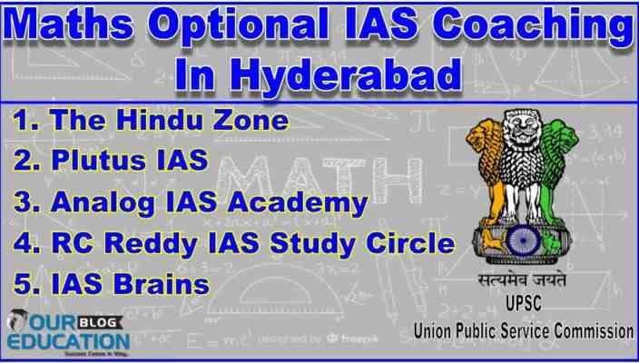 Top Maths Optional IAS Coaching Centres In Hyderabad