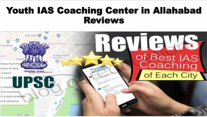 Youth IAS Coaching Center in Allahabad Reviews