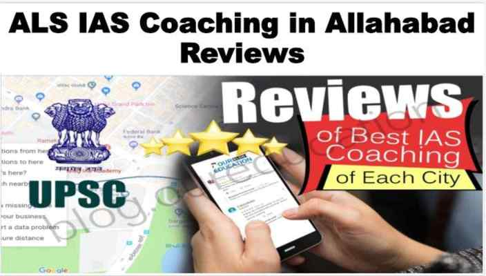 ALS IAS Coaching in Allahabad Reviews