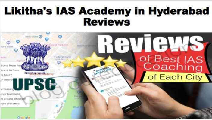 Likitha's IAS Academy Hyderabad Review