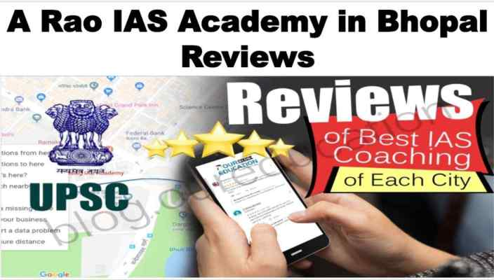 A Rao IAS Academy in Bhopal Reviews
