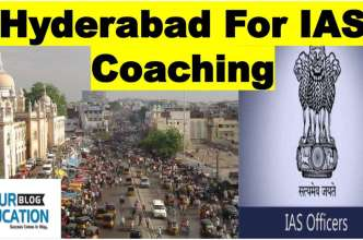 Hyderabad for IAS Coaching