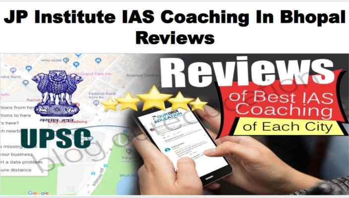 JP Institute IAS Coaching Bhopal review