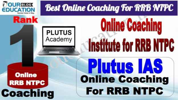 Rank 1 Best Online Coaching For RRB NTPC