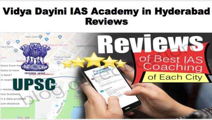 Vidya Dayini IAS Academy in Hyderabad Review