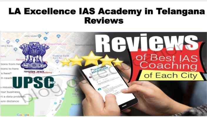 LA Exellence IAS Academy in Telangana Review