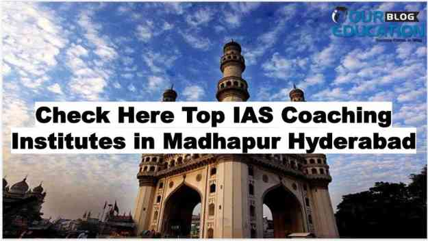 Best IAS Coaching in Madhapur Hyderabad