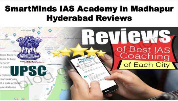 SmartMinds IAS Academy in Madhapur Hyderabad Review