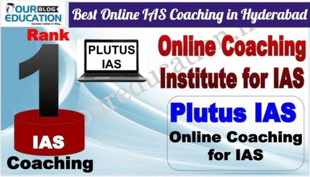 Best Online IAS Coaching in Hyderabad