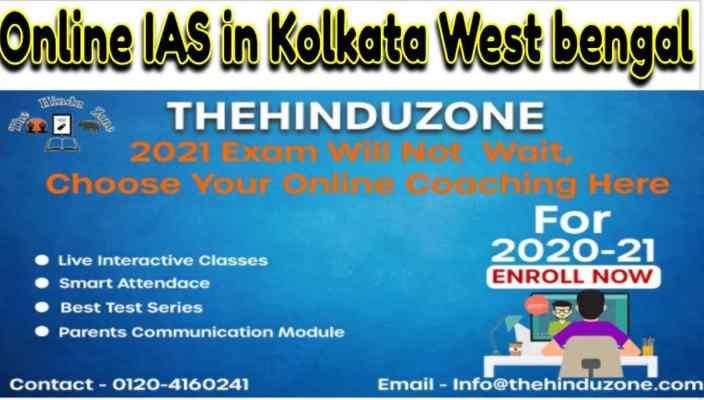 Online IAS Coaching in Kolkata West Bengal