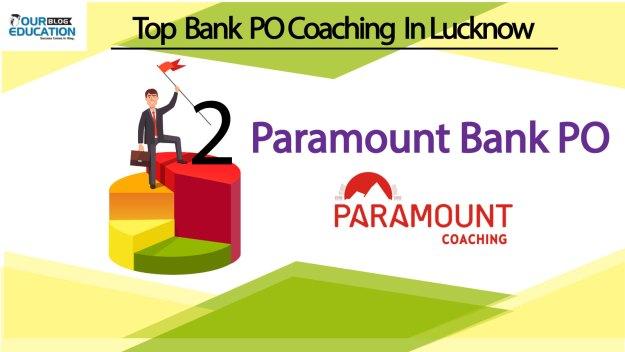 Paramount Coaching Top Bank PO Coaching in Lucknow