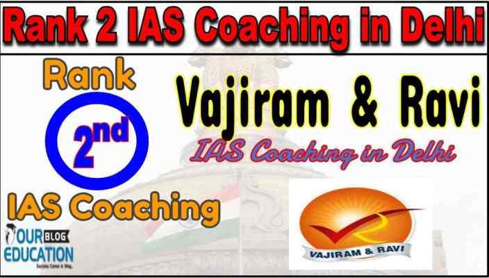 Rank 2 IAS Coaching in Delhi