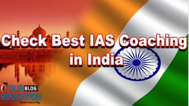 Best IAS Coaching for Civil Services in India
