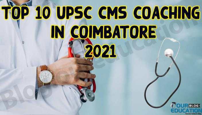 Best 10 UPSC CMS Coaching Coimbatore