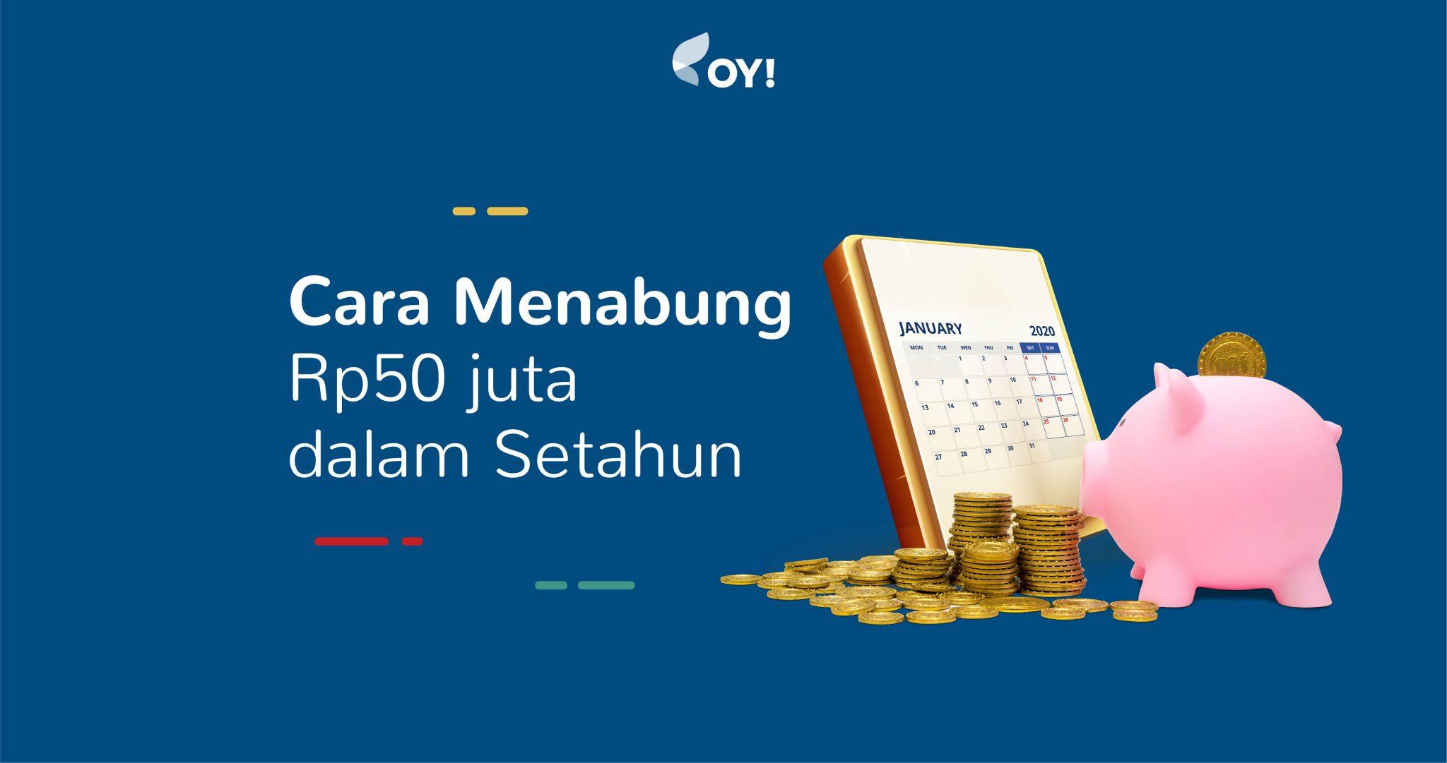 cara menabung Rp50 juta dalam setahun