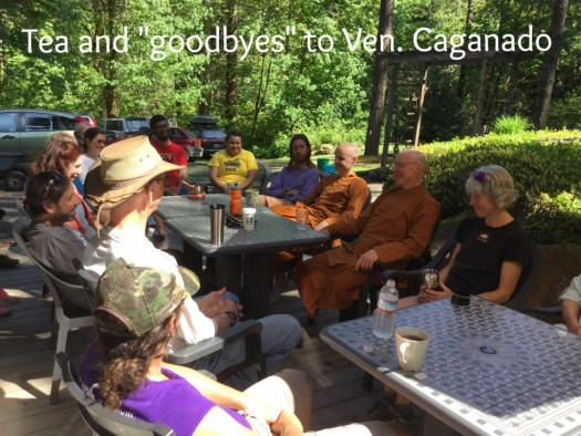 Tea and conversation following the work in the Garden. Many shared their appreciation for Ajahn Caganando before his imminent departure to the Temple Forest Monastery