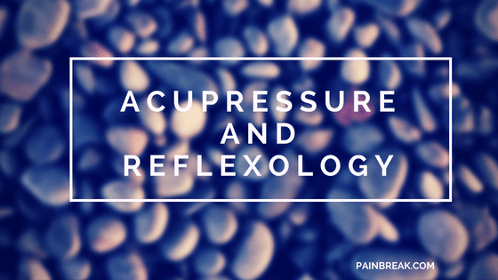 Acupressure and Reflexology