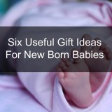 Six Useful Gift Ideas For New Born Babies