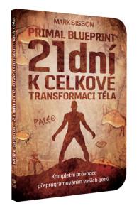Primal Blueprint: 21 dní k celkové transformaci těla