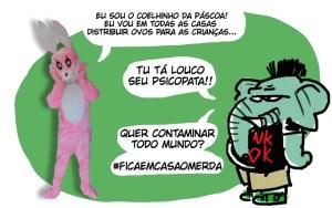 #ficaemcasaomerda