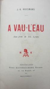 Aller à Vau L Eau : aller, HUYSMANS, (Joris-Karl)., Illustrations, Edgar, CHAHINE., Vau-l'eau.