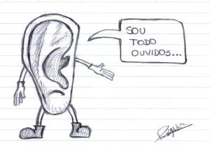 Sou todo ouvidos