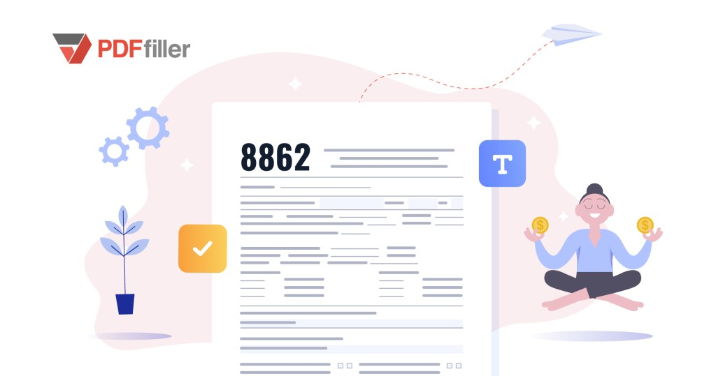 IRS Form 8862 irs file 2018 taxes online file 2018 taxes online, digital workflow solution, PDFfiller,