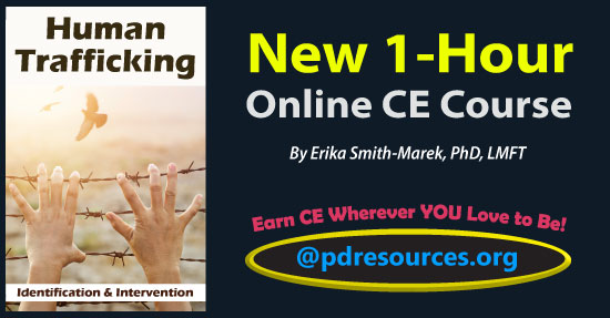 Human Trafficking: Identification and Intervention is a 1-hour online continuing education (CE/CEU) course that details the many facets of human trafficking as well as how to identify and provide intervention to victims/survivors.
