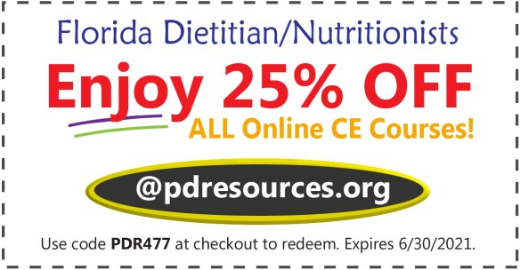 Florida dietitians and nutritionists save 25% on CE for license renewal - up to 20 hours can be earned online