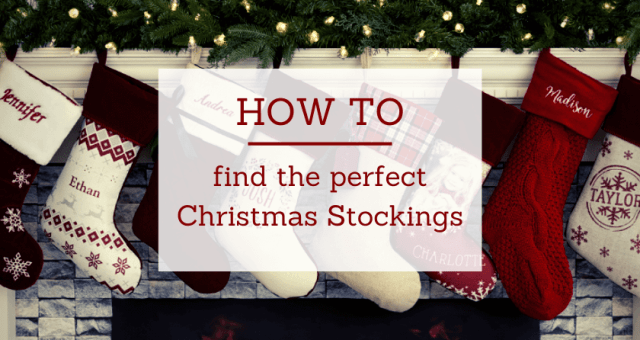 How To Find The Perfect Christmas Stockings