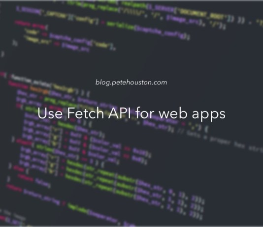 Use Fetch API for web apps