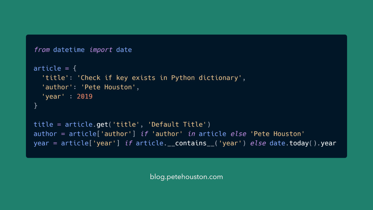 Check if key exists in Python dictionary ⋆ Pete Houston Blog