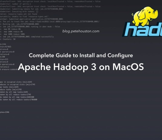Complete Guide to Install and Configure Apache Hadoop 3 on MacOS