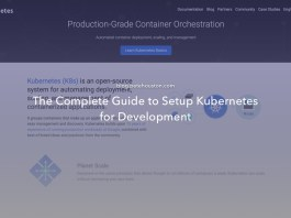 The Complete Guide to Setup Kubernetes for Development